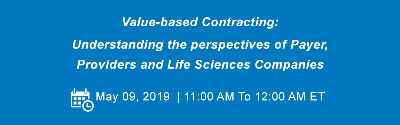 Value-based Contracting: Understanding the perspectives of Payer, Providers and Life Sciences Companies